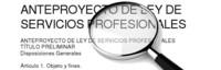 Un vistazo en profundidad al polémico anteproyecto de ley de servicios profesionales