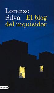 'El blog del Inquisidor', de Lorenzo Silva