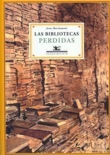 'Las bibliotecas perdidas' de Jesús Marchamalo