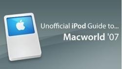 [MacWorld2007] Guía para el iPod de la MacWorld