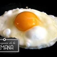 ¿Cómo preparas los huevos fritos? La Pregunta de la semana