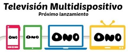ONO también está preparando su televisión multidispositivo, desde 10 euros al mes