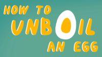 """¿Se puede conseguir que un huevo cocido vuelva a su estado de """"no cocido""""?"""