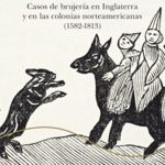 'El libro de las brujas', un estudio apasionante sobre verdaderos casos de brujería