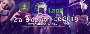 Talent Land, este será el nuevo evento para 2018 de los ex-productores de Campus Party México