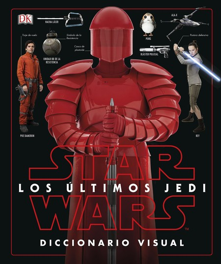 Star wars diccionario visual the last jedi