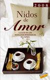 Nidos de amor 2008, guía de alojamientos románticos