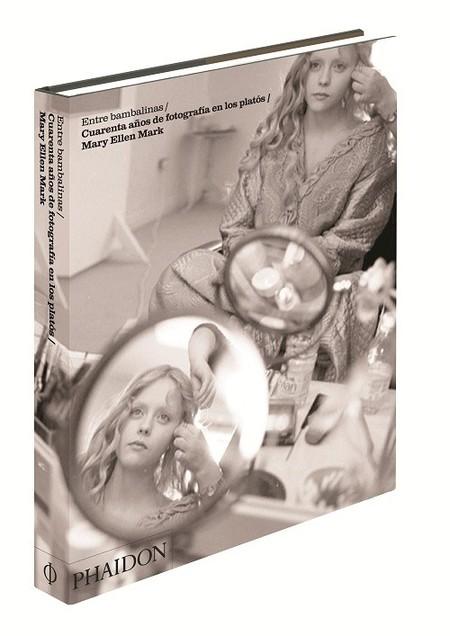 'Mary Ellen Mark: entre Bambalinas', un libro para curiosos