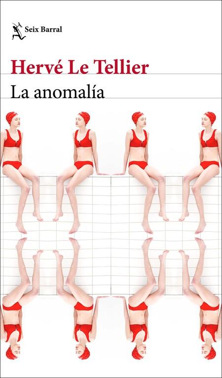 Portada La Anomalia Herve Le Tellier 202102171059