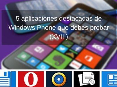 5 aplicaciones destacadas de Windows Phone que debes probar (XVIII)