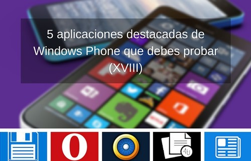 5 aplicaciones destacadas de Windows Phone que debes probar (XVIII)