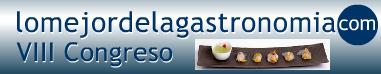VIII edición del Congreso Lo Mejor de la Gastronomía