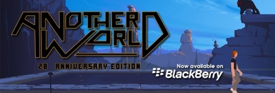 'Another World 20th Anniversary Edition' disponible en BlackBerry 10