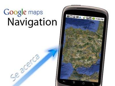 Google Maps se actualiza a la versión 4.2 en Android: Maps Navigation está llegando a España