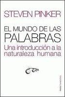 [Libros que nos inspiran] 'El mundo de las palabras' de Steven Pinker