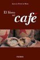 El libro del café de  Ignacio H. de la Mota.