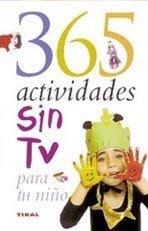 365 actividades sin TV para tu niño