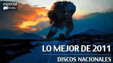 mejores-discos-nacionales-2011.jpg