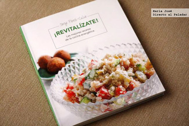 ¡Revitalízate! Las mejores recetas de la cocina energética. Libro de recetas