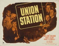 Film Noir: 'Union Station' de Rudolph Maté
