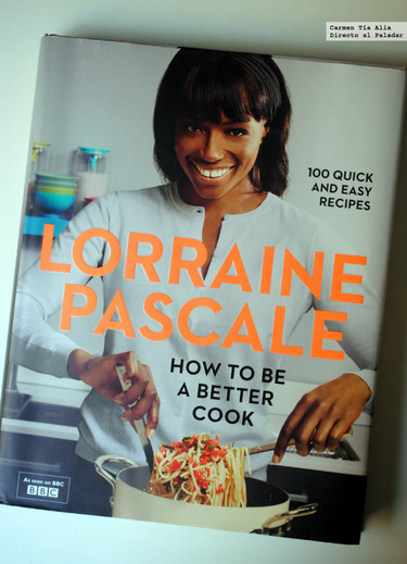 How to be a better cook, el cuarto libro de cocina de Lorraine Pascale