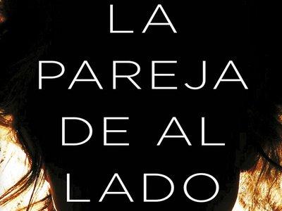 'La pareja de al lado' de Shari Lapena