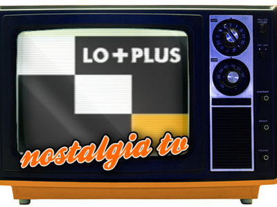 'Lo + Plus', Nostalgia TV