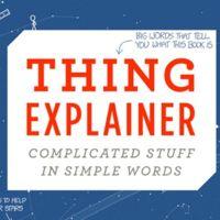 Las cosas complicadas que nos rodean explicadas con palabras sencillas, cortesía de Randall Munroe