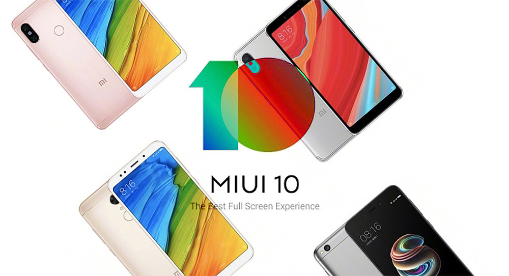 Xiaomi update to MIUI 10 Global Stable the Redmi Note 5 Pro, My 5, My 6, My Mix, My Mix 2 and My Note 2