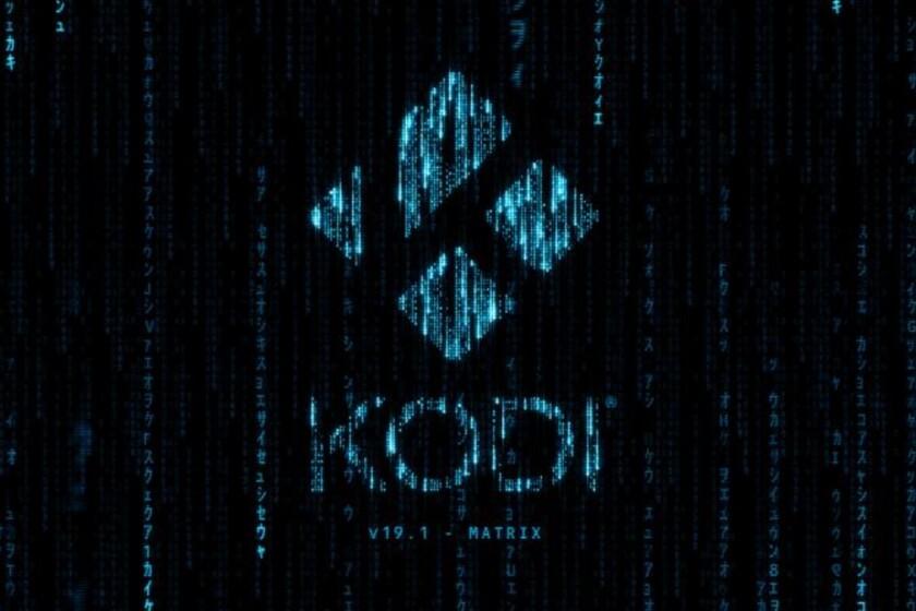 Kodi 19.1 'Matrix' ya está disponible para descargar: estas son sus novedades