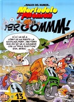 Mortadelo y Filemón investigan sabotajes en ¡BROOMMM!
