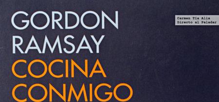 Gordon Ramsay. Cocina conmigo. Libro de cocina