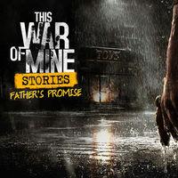 This War of Mine: Father's Promise ya está en Android: el DLC del PC convertido en juego completo para el móvil