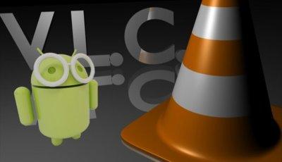 VLC para Android aparecerá en los próximos meses