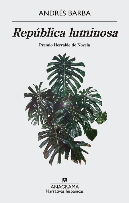 República luminosa de Andrés Barba