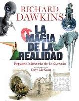 [Libros que nos inspiran] 'La magia de la realidad' de Richard Dawkins