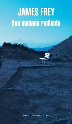 'Una mañana radiante' de James Frey