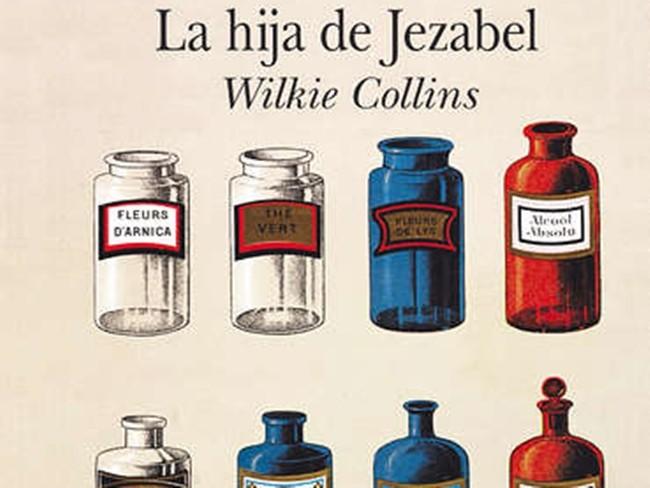 'La hija de Jezabel', otro título de Wilkie Collins a añadir a tu biblioteca