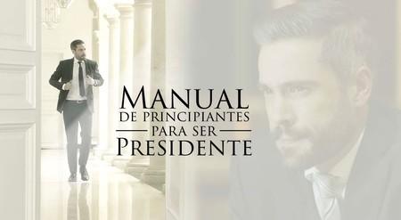 """Manual de principiantes para ser presidente"", la película que ningún cine en México quiso proyectar, se estrena en línea"