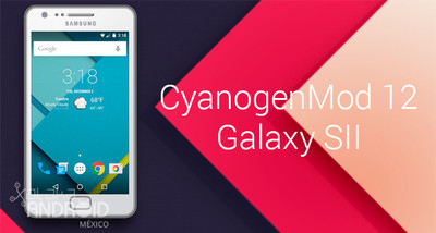 CyanogenMod 12 Beta para Galaxy S2