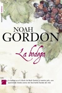Noah Gordon, La Bodega y el vino en España