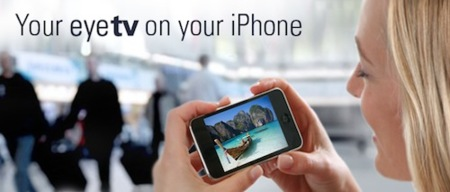 Elgato lanza una aplicación para ver TV en directo con un iPhone, utilizando el nuevo EyeTV 3.2