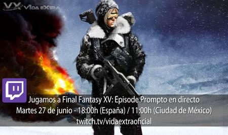Streaming de Final Fantasy XV: Episode Prompto a las 18:00h (las 11:00h en Ciudad de México)