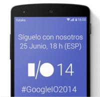 Llegó el momento de Google I/O 2014: síguelo con nosotros en directo