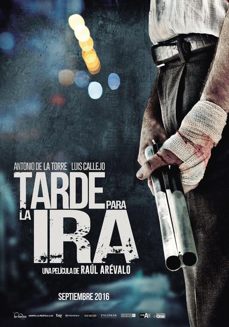 Tarde Para La Ira Poster