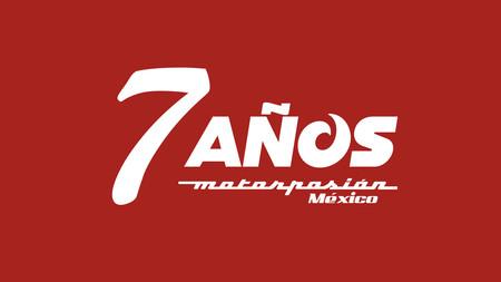 Hoy estamos de fiesta: ¡Motorpasión México cumple 7 años!
