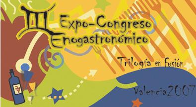 III Expo-Congreso Enogastronómico - Trilogía en fusión