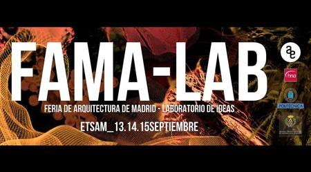FAMA-LAB 2017: llega la Feria de la Arquitectura a Madrid  y su Laboratorio de Ideas