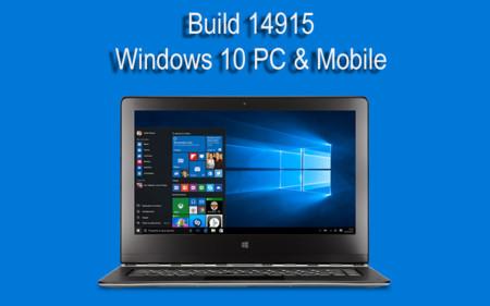 Microsoft lanza la Build 14915 en el anillo rápido para Windows 10 en PC y móviles