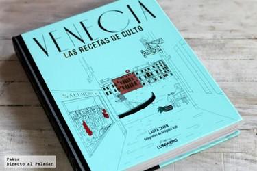 Venecia. Las recetas de culto. Libro de cocina
